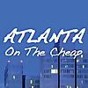 Atlanta on the Cheap