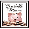 """""""Cents""""able Momma By Corrie"""