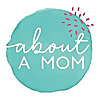 About A Mom