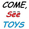 Come, See Toys