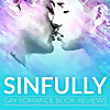 Sinfully - Gay Romance Book Reviews