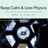 Keep Calm & Love Physics