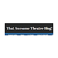 That Awesome Theatre Blog!