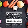 GKFoodDiary | Indian Food Recipes for Babies Toddlers, and Kids