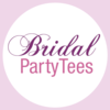 Bridal Party Tees - Everything bridal and bachelorette!