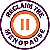 Reclaim the Menopause - Isn't it time we reclaimed menopause?