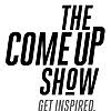 The Come Up Show | Canadian & International Hip Hop