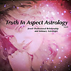 Truth In Aspect Astrology/ Jewel Mayberry