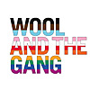 Wool And The Gang - A global Gang based in London