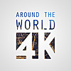 Around The World 4K - Showcases the world we live in today
