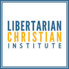 The Libertarian Christian Podcast
