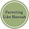 Parenting Like Hannah