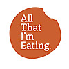 All That I'm Eating | Recipe ideas for budget meals, everyday cooking