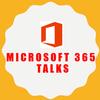 Microsoft 365 Talks