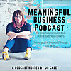 The Meaningful Business Podcast with Jo Casey