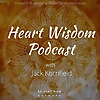 Heart Wisdom with Jack Kornfield