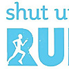 Shut Up and Run