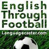 Learn English Through Football - Podcast
