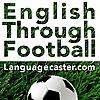 Learn English Through Football - Podcast