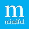 Mindful: Living with Awareness and Compassion