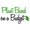 Plant Based on a Budget – Healthy Food For Less