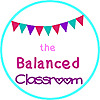 The Balanced Classroom