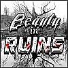 Beauty in Ruins