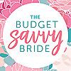 The Budget Savvy Bride