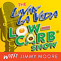 Jimmy Moore's Livin' La Vida Low Carb Blog