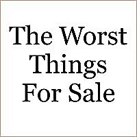 Drew-The Worst Things For Sale
