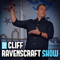 The Cliff Ravenscraft Show