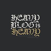 Heavy Blog Is Heavy