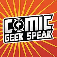 Comic Geek Speak | The Comic Book Podcast