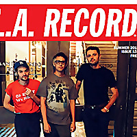 L.A. Record | Los Angeles Independent Music Coverage