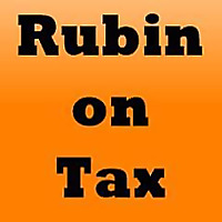 RUBIN ON TAX