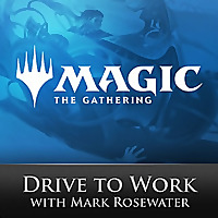 Magic | The Gathering Drive To Work Podcast