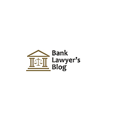 Bank Lawyer's Blog » Consumer Law General