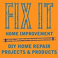 FIX IT Home Improvement Channel
