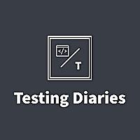 Testing Diaries
