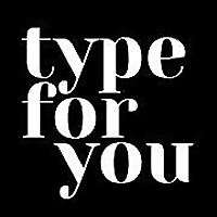Type for you | A blog on typography.