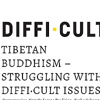 Tibetan Buddhism :: Struggling With Diffi·Cult Issues