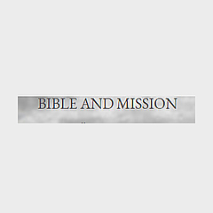 Bible and Mission | Bible Blog