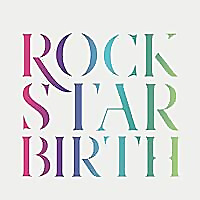 Rockstar Birth Magazine