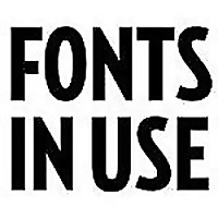 Fonts In Use Type at work in the real world.