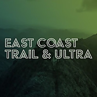 East Coast Trail And Ultra Podcast