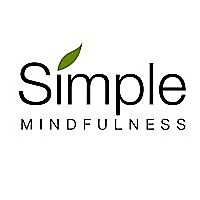 Simple Mindfulness - Simple Steps to a Happier Life
