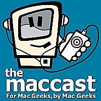 MacCast - For Mac Geeks, by Mac Geeks