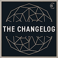 The Changelog: Software Dev & Open Source