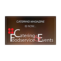 Catering, Foodservice & Events Magazine