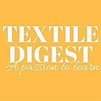 TEXTILE DIGEST | A Complete Guide to Textile Manufacturing Processes